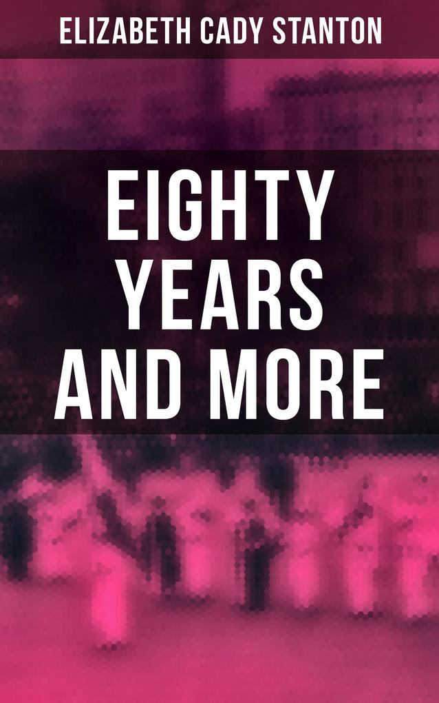Eighty Years and More als eBook epub