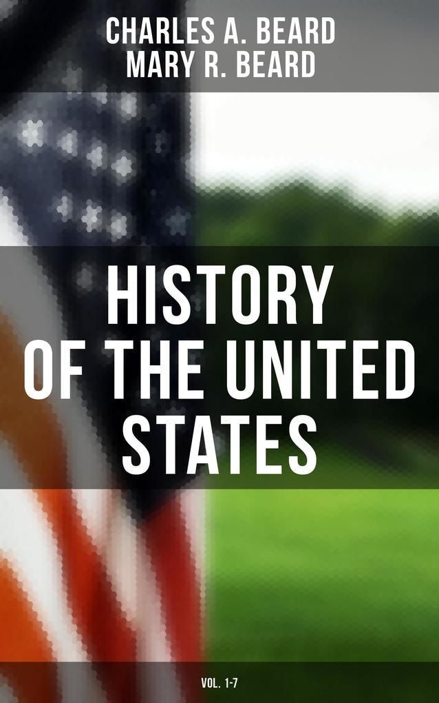 History of the United States (Vol. 1-7) als eBook epub