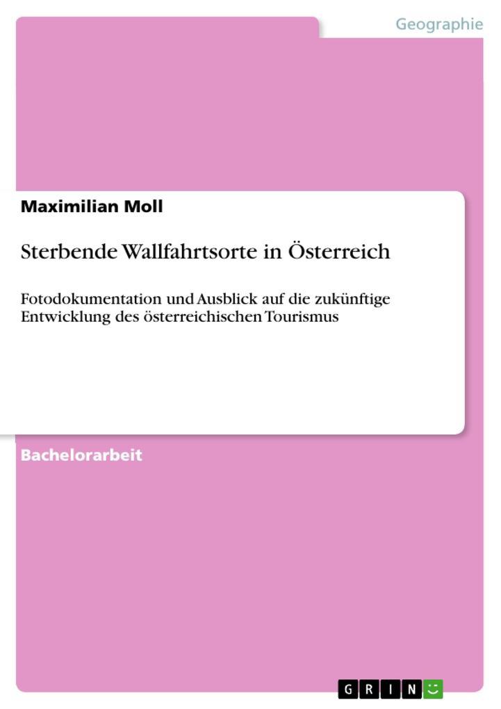 Sterbende Wallfahrtsorte in Österreich als eBook pdf