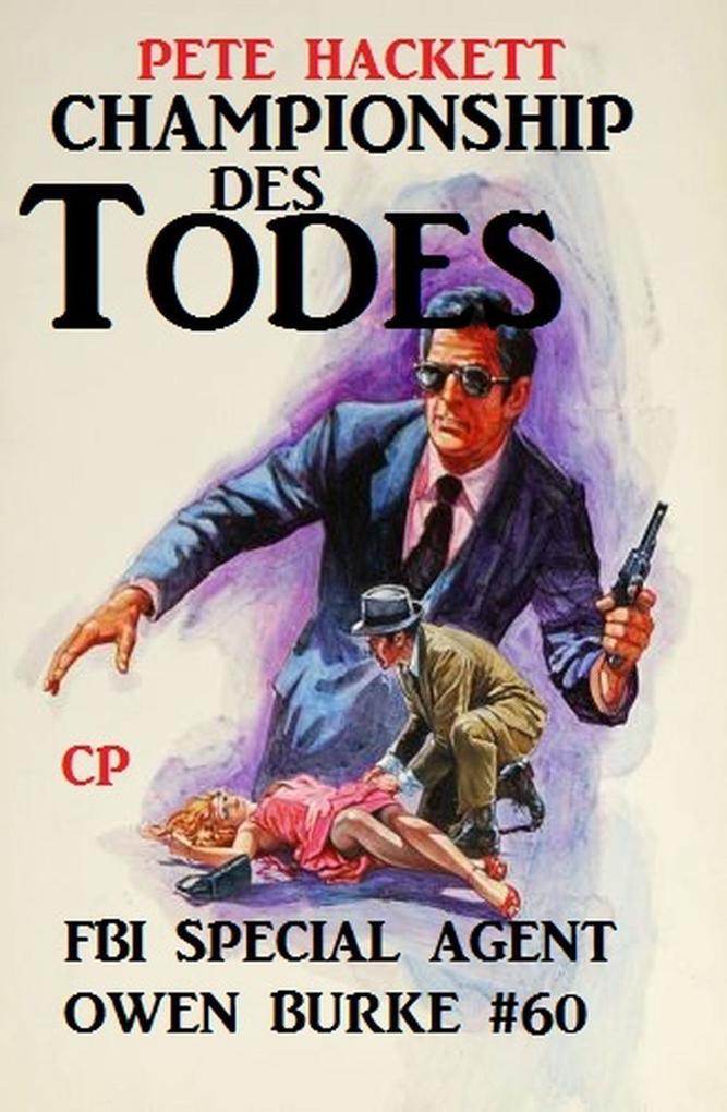 Championship des Todes: Owen Burke #60 als eBook epub