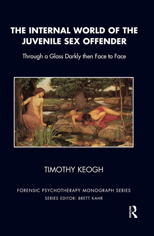 The Internal World of the Juvenile Sex Offender als eBook pdf