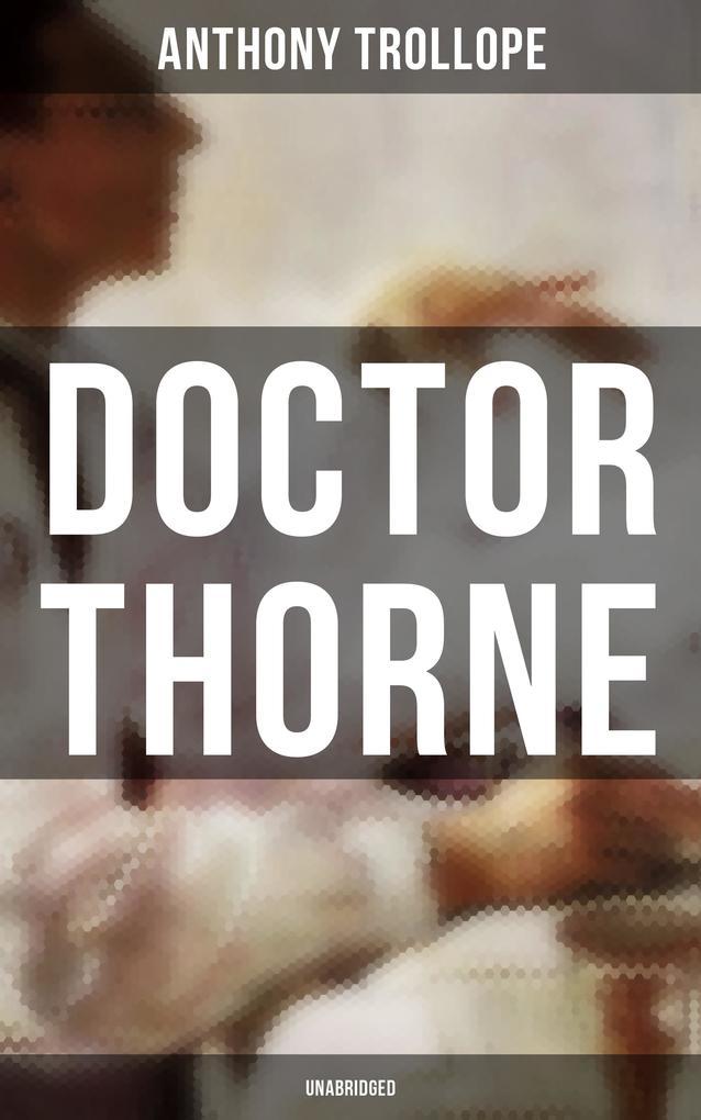 Doctor Thorne (Unabridged) als eBook epub