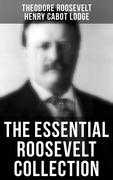The Essential Roosevelt Collection