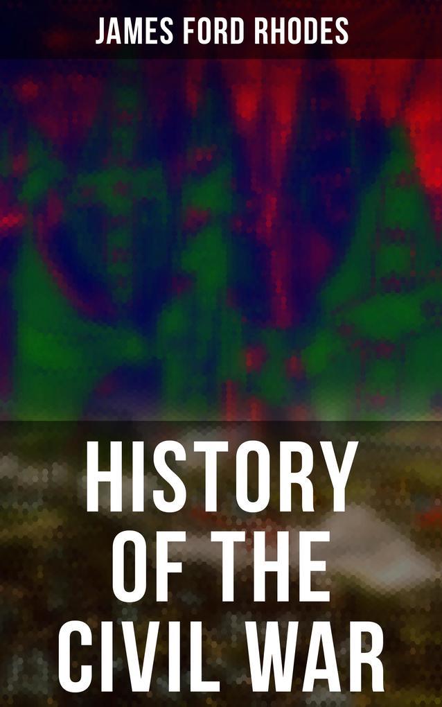 History of the Civil War als eBook epub