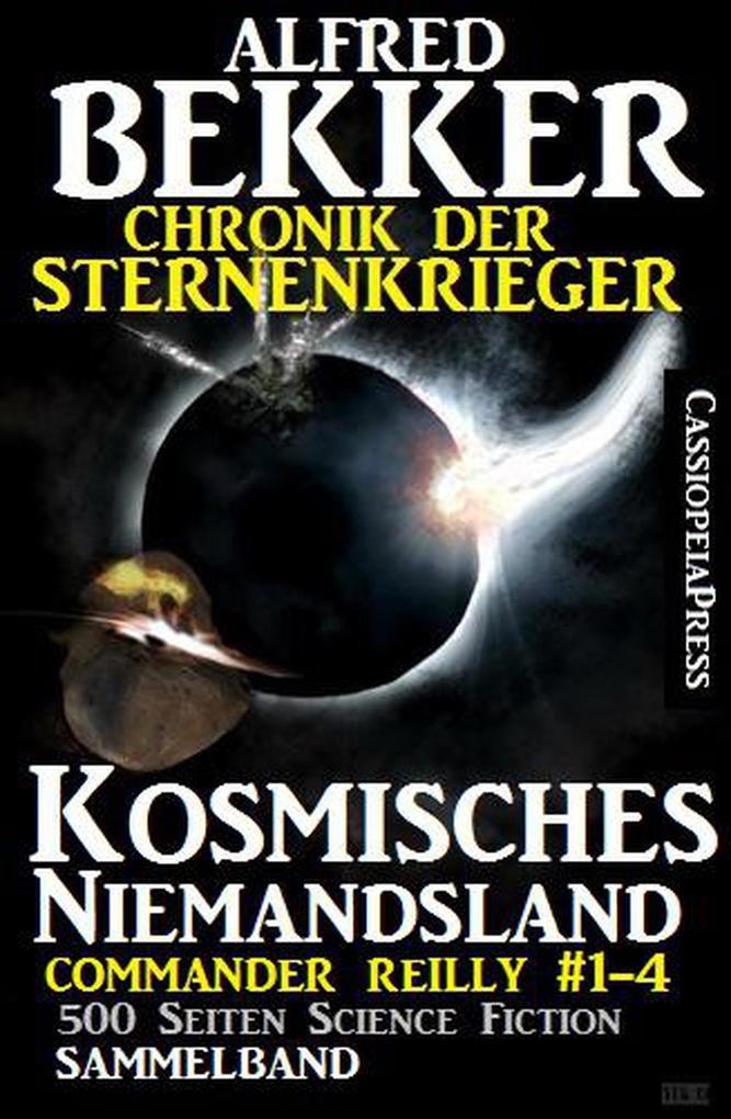 Chronik der Sternenkrieger - Kosmisches Niemandsland (Sunfrost Sammelband, #11) als eBook epub