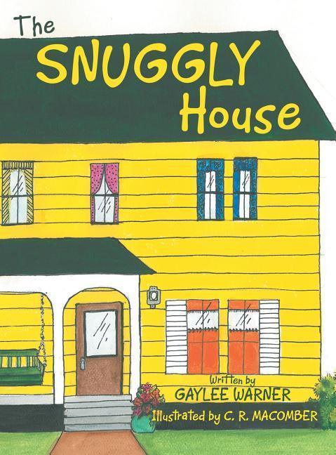 The Snuggly House als Buch (gebunden)