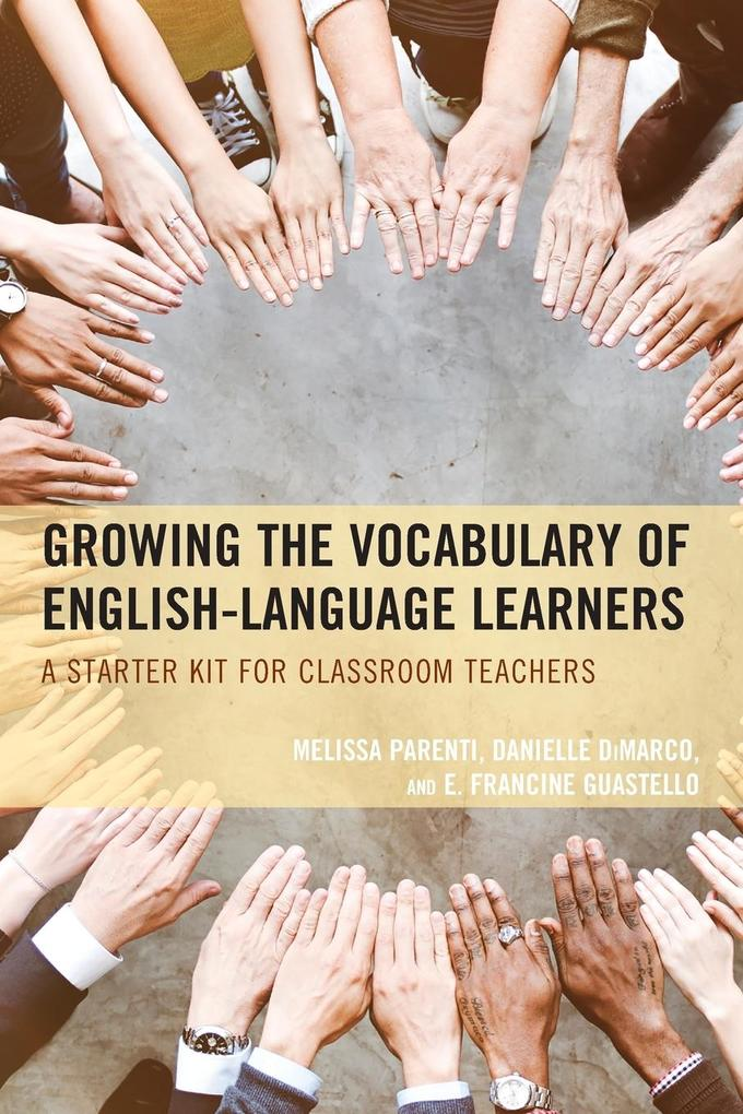 Growing the Vocabulary of English Language Learners als Taschenbuch