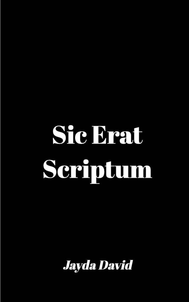 Sic Erat Scriptum als Taschenbuch