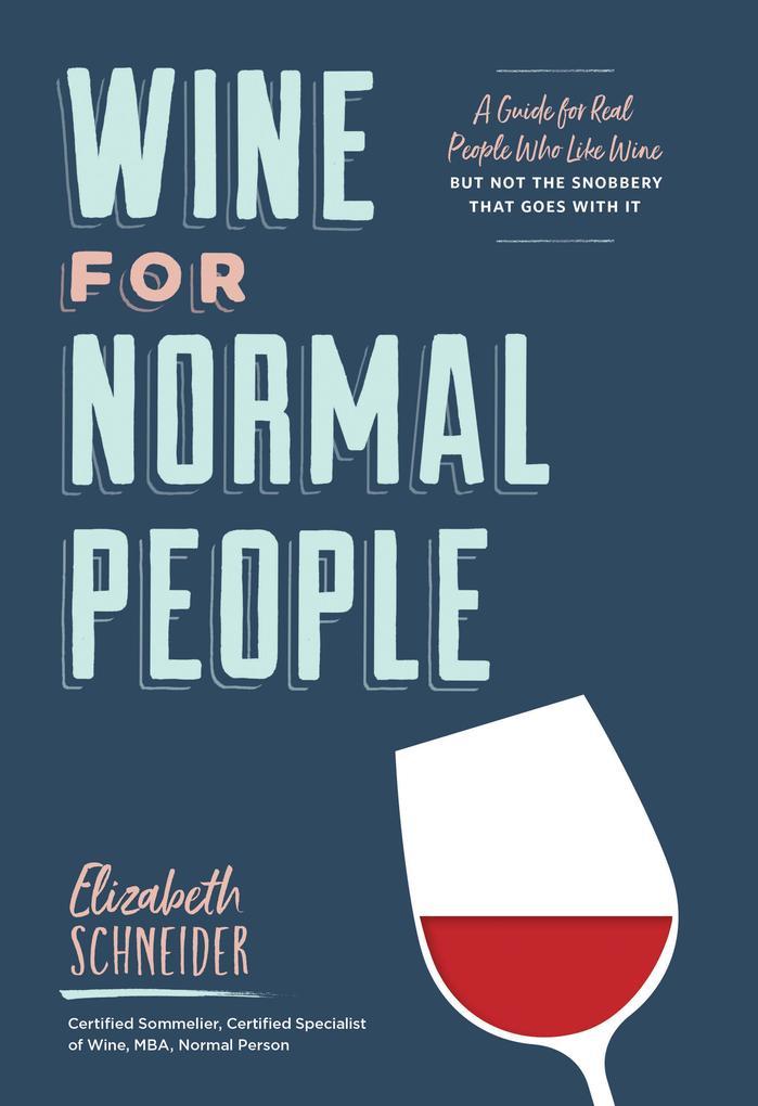 Wine for Normal People als Buch (gebunden)