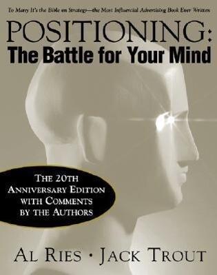 Positioning: The Battle for Your Mind, 20th Anniversary Edition als Buch (gebunden)
