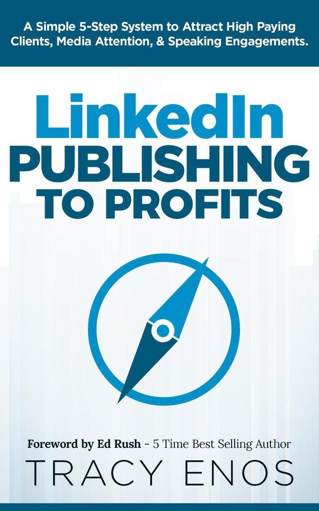 LinkedIn Publishing to Profits als eBook epub