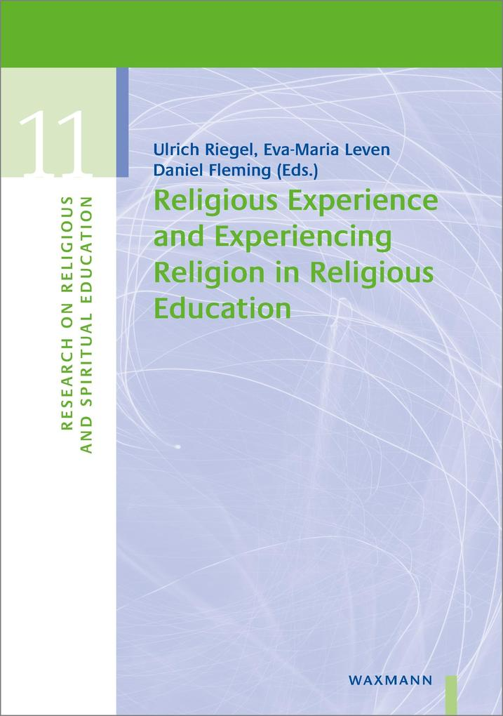 Religious Experience and Experiencing Religion in Religious Education als eBook pdf