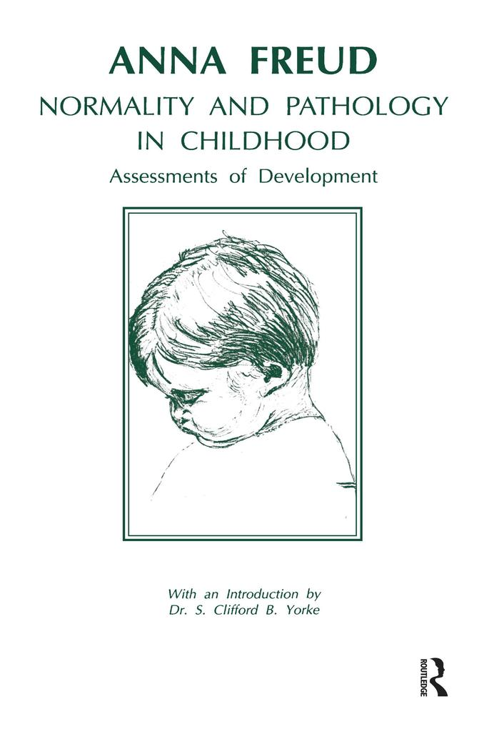 Normality and Pathology in Childhood als eBook pdf