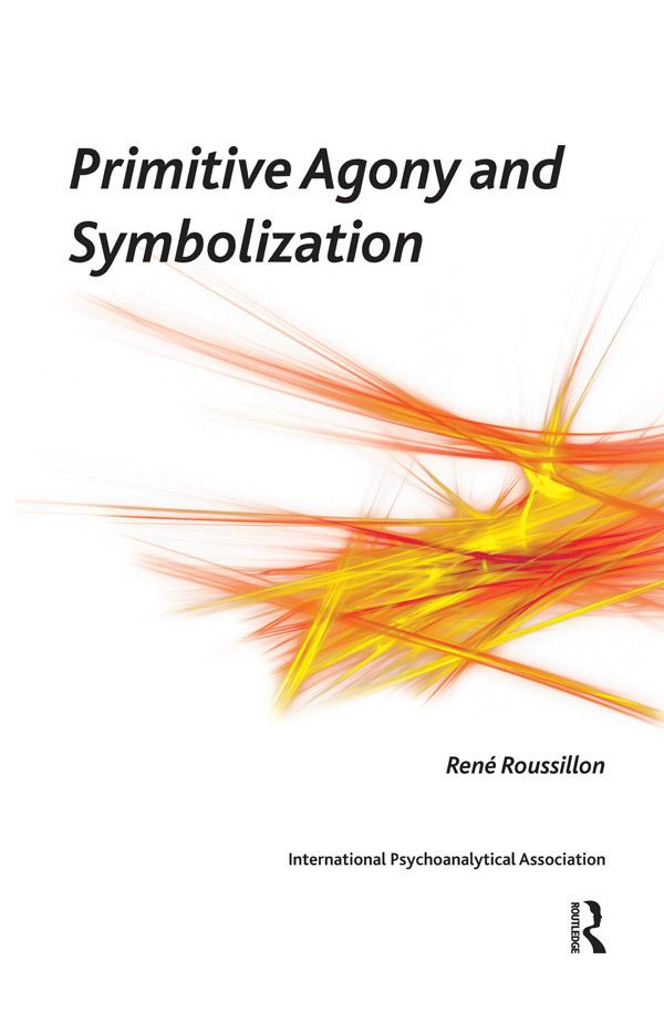 Primitive Agony and Symbolization als eBook pdf