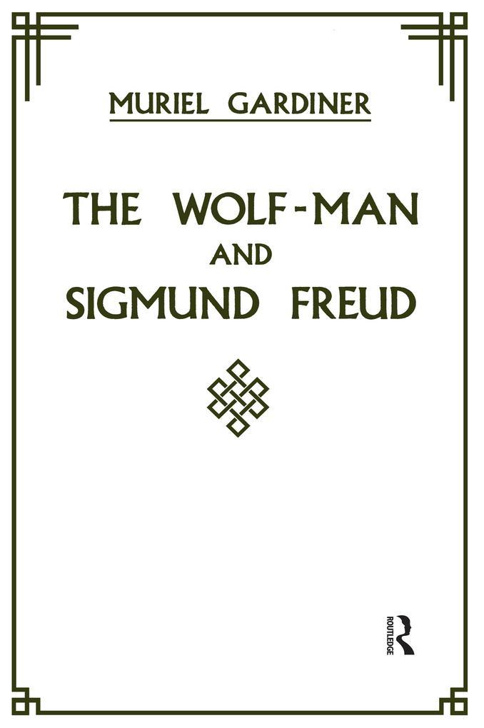 The Wolf-Man and Sigmund Freud als eBook epub