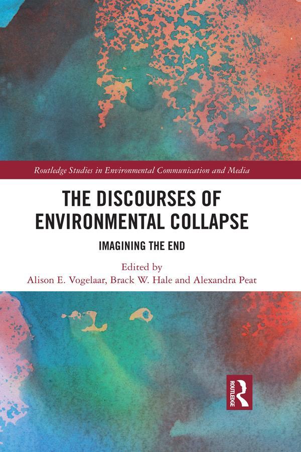 The Discourses of Environmental Collapse als eBook epub
