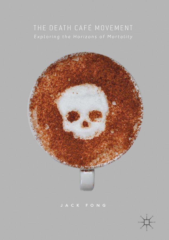 The Death Café Movement als eBook pdf
