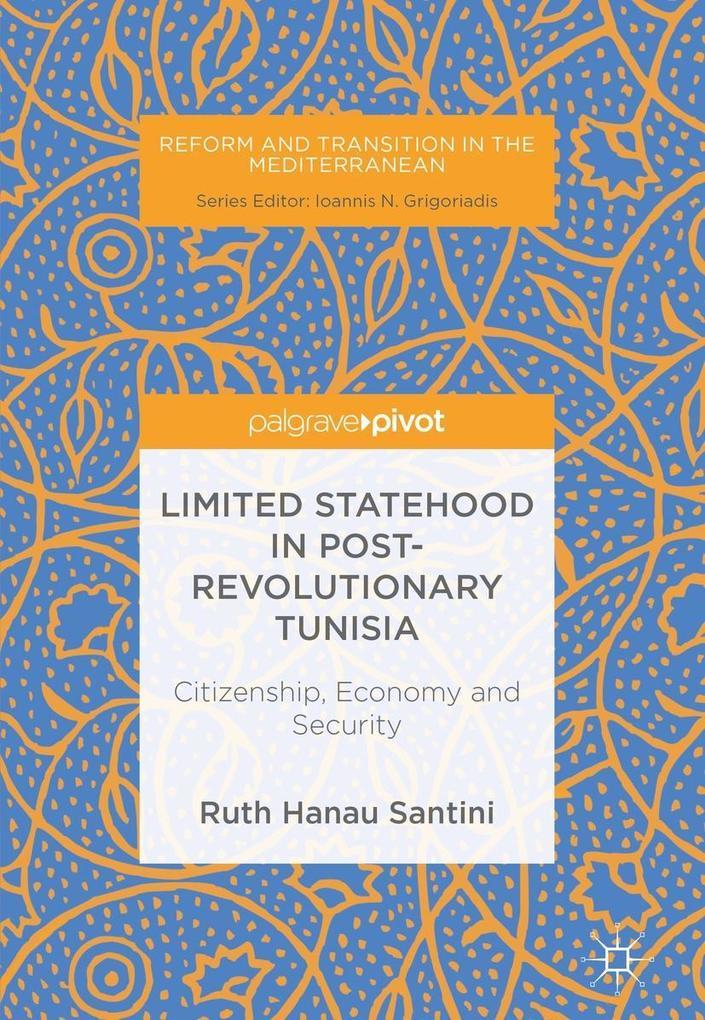 Limited Statehood in Post-Revolutionary Tunisia als eBook pdf