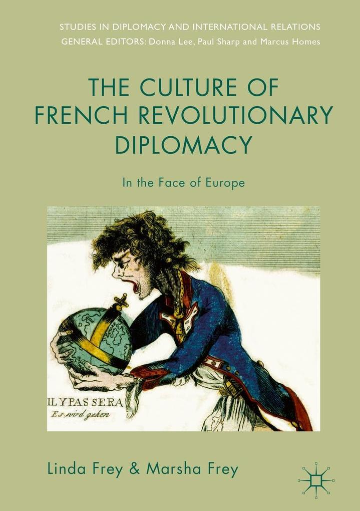 The Culture of French Revolutionary Diplomacy als eBook pdf