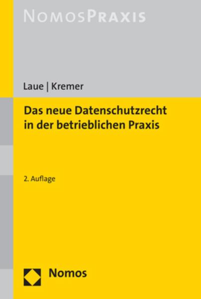 Das neue Datenschutzrecht in der betrieblichen Praxis als Buch (kartoniert)