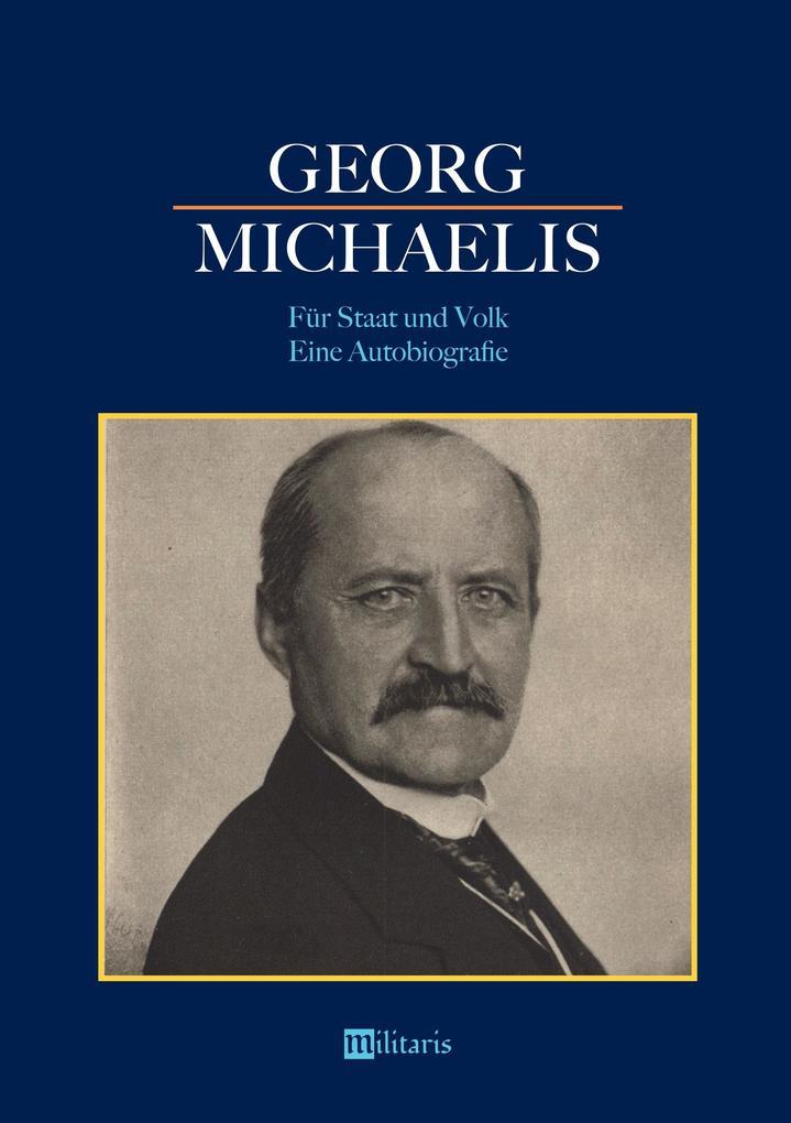 Georg Michaelis - Für Staat und Volk. Eine Autobiografie als Buch (kartoniert)