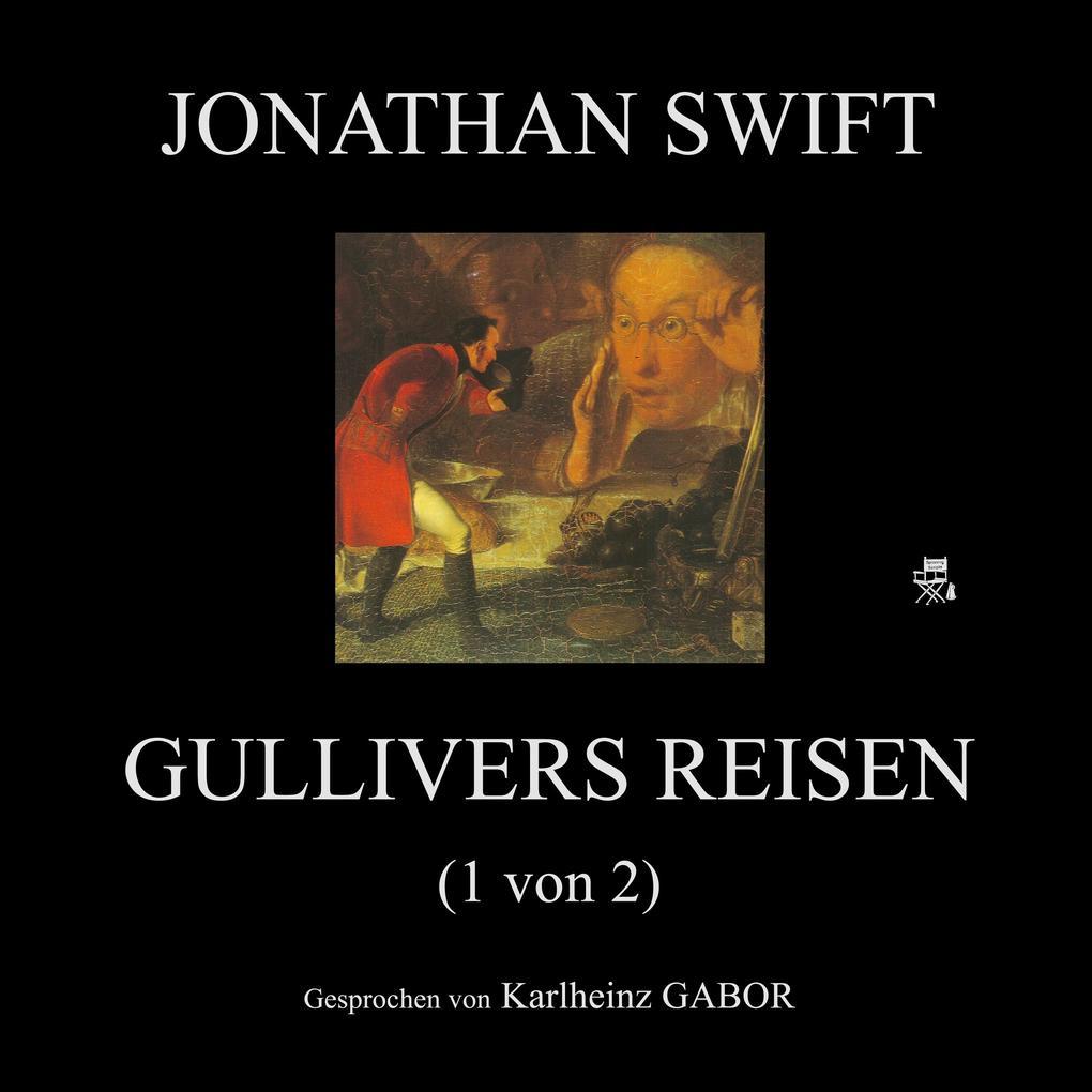 Gullivers Reisen (1 von 2) als Hörbuch Download
