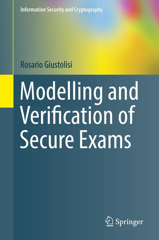 Modelling and Verification of Secure Exams als eBook pdf