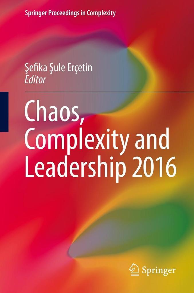 Chaos, Complexity and Leadership 2016 als eBook pdf