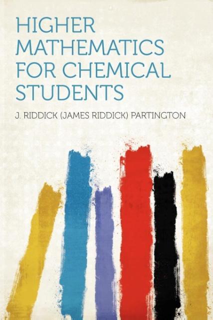 Higher Mathematics for Chemical Students als Taschenbuch