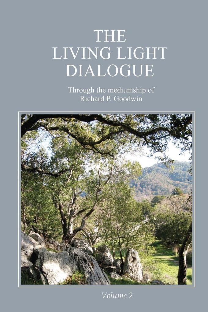 The Living Light Dialogue Volume 2 als Taschenbuch