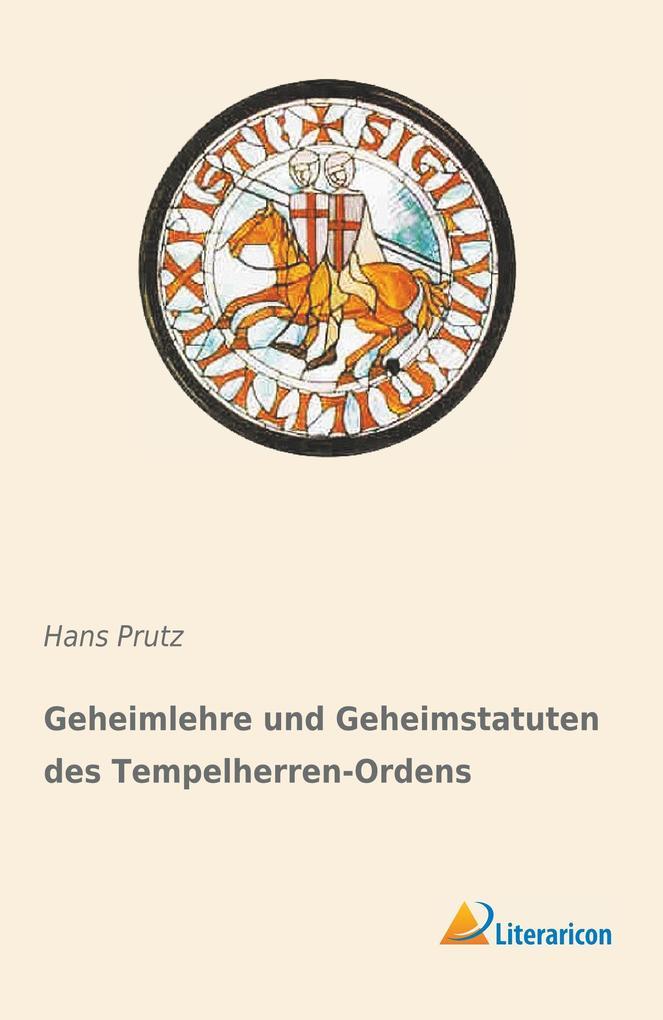 Geheimlehre und Geheimstatuten des Tempelherren-Ordens als Buch (kartoniert)