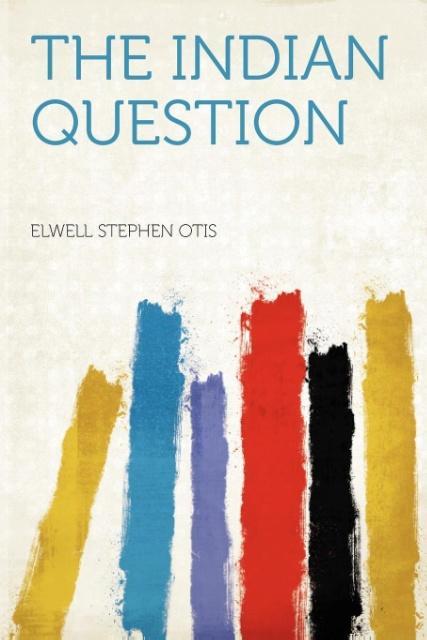 The Indian Question als Taschenbuch
