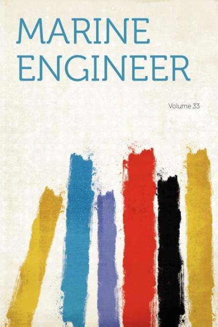Marine Engineer Volume 33 als Taschenbuch