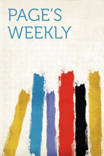 Page's Weekly Volume v.01 n.01 als Taschenbuch