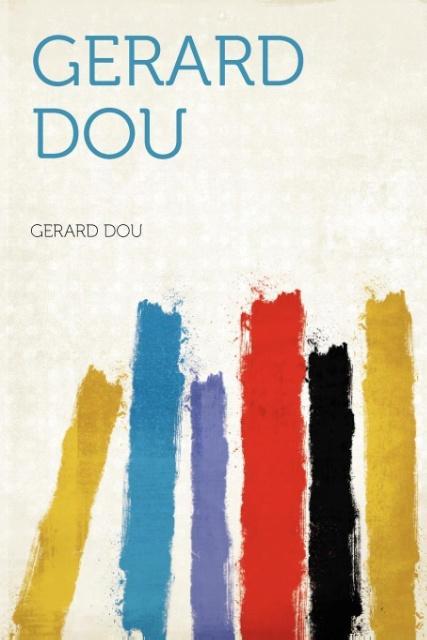 Gerard Dou als Taschenbuch