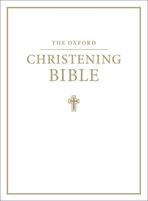 The Oxford Christening Bible (Authorized King James Version) als Buch (Ledereinband)