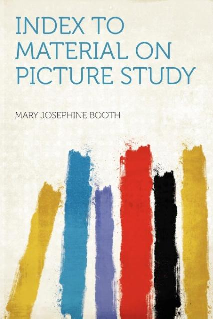 Index to Material on Picture Study als Taschenbuch