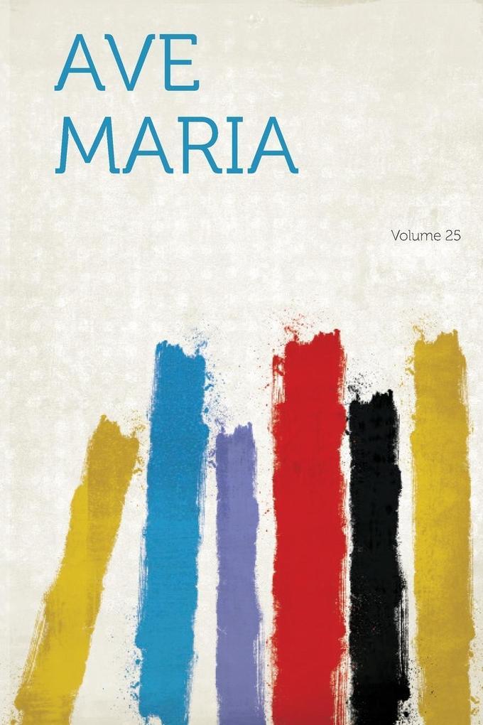 Ave Maria Volume 25 als Taschenbuch