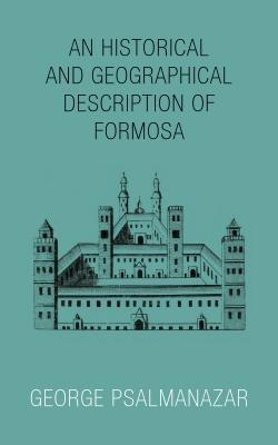 An Historical and Geographical Description of Formosa als eBook epub