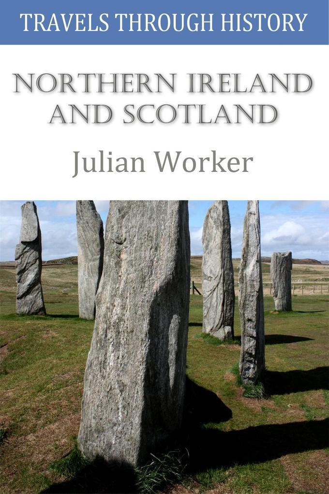 Travels through History - Northern Ireland and Scotland als eBook epub