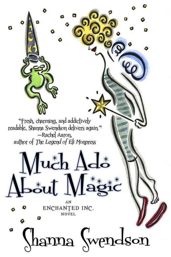 Much Ado About Magic (Enchanted, Inc., #5) als eBook epub