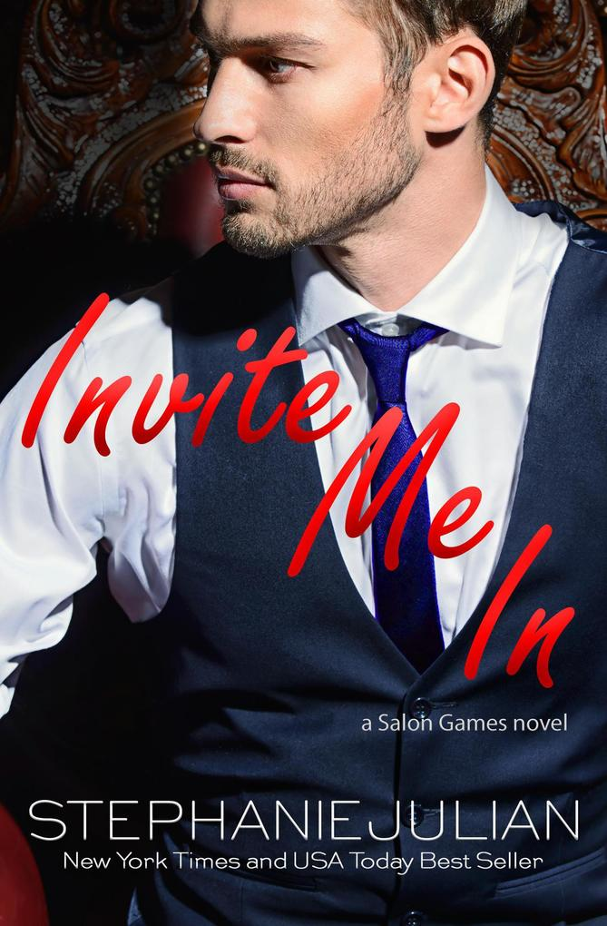 Invite Me In (Salon Games, #1) als eBook epub