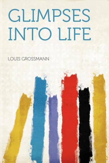 Glimpses Into Life als Taschenbuch