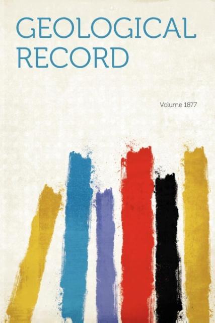 Geological Record Year 1877 als Taschenbuch