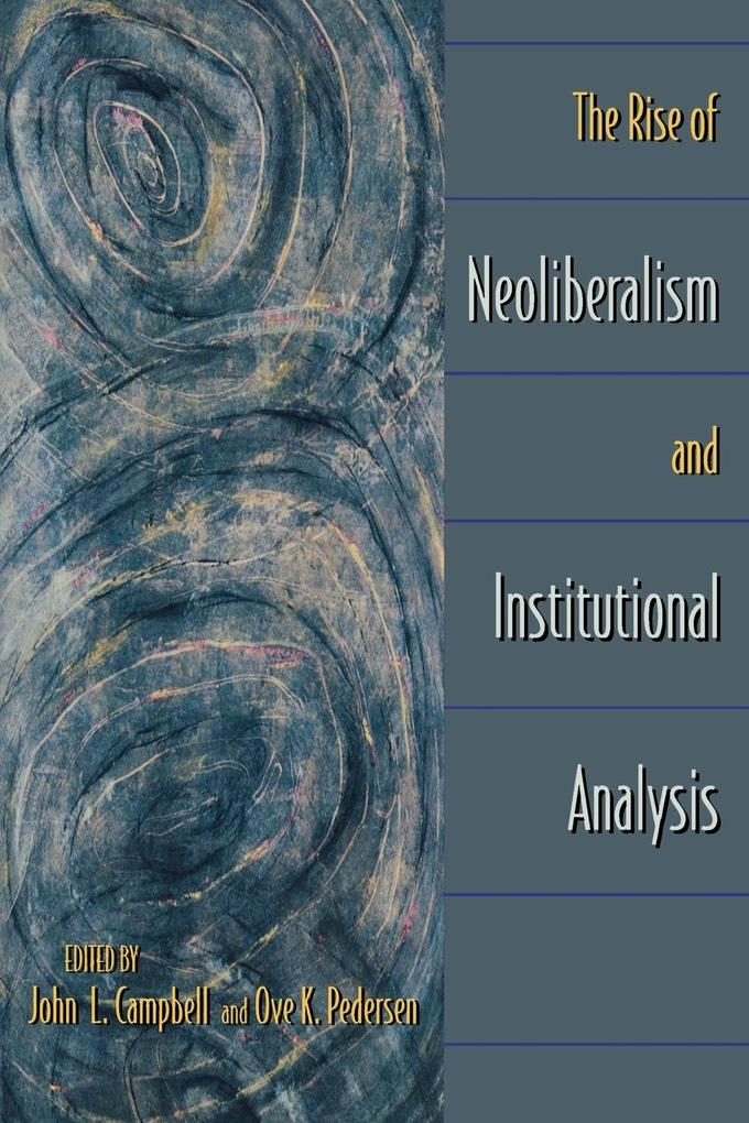 The Rise of Neoliberalism and Institutional Analysis als Buch (kartoniert)