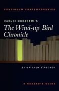 """Haruki Murakami's """"the Wind-up Bird Chronicle"""""""