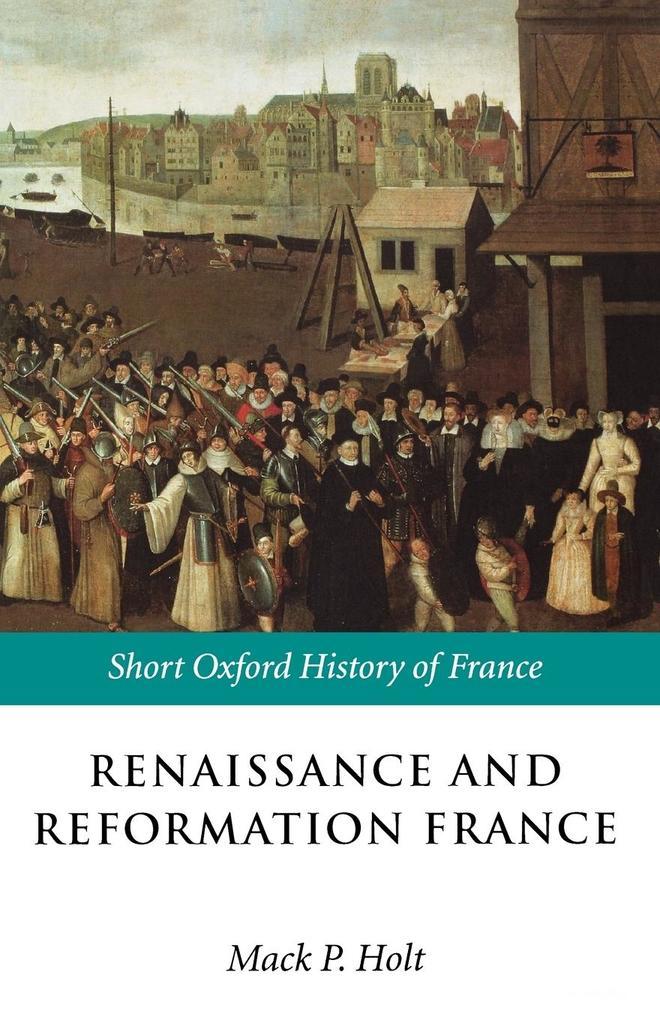 Renaissance and Reformation France als Buch (kartoniert)