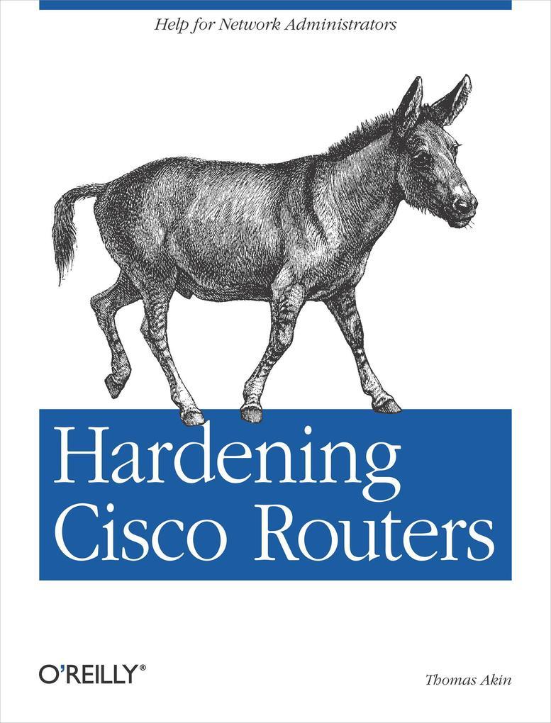 Hardening Cisco Routers als Buch (kartoniert)