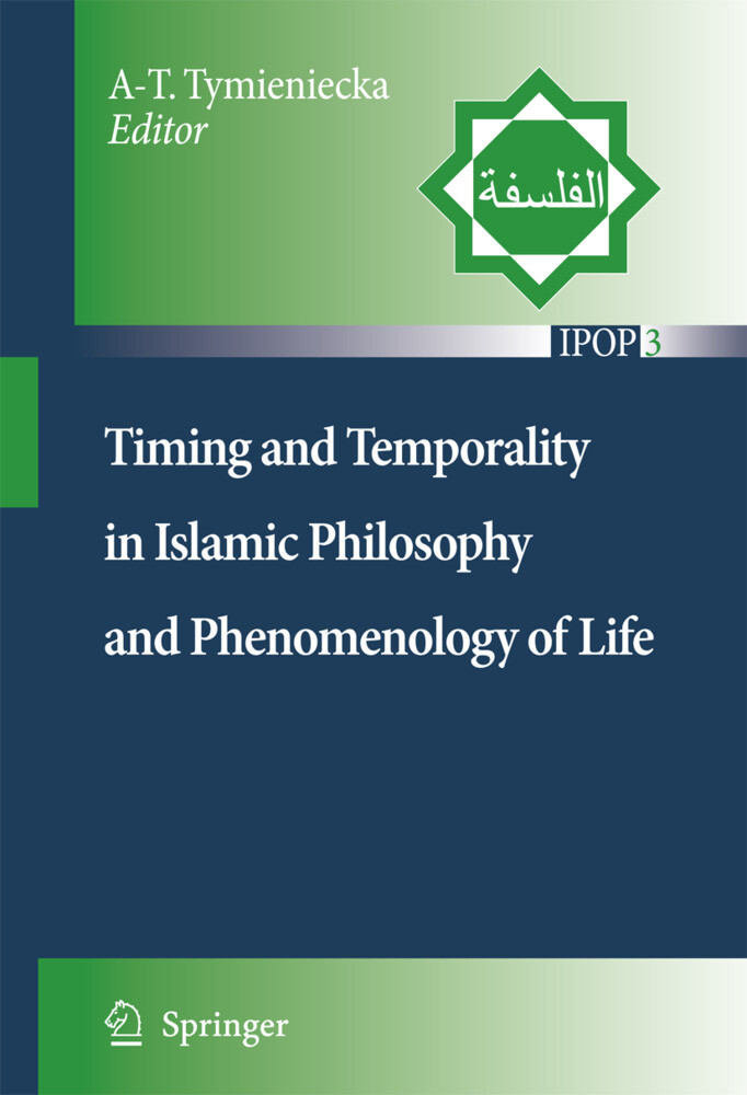 Timing and Temporality in Islamic Philosophy and Phenomenology of Life als Buch (gebunden)