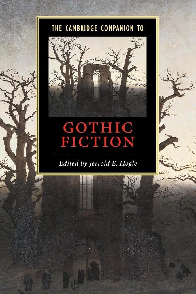 The Cambridge Companion to Gothic Fiction als Buch (kartoniert)